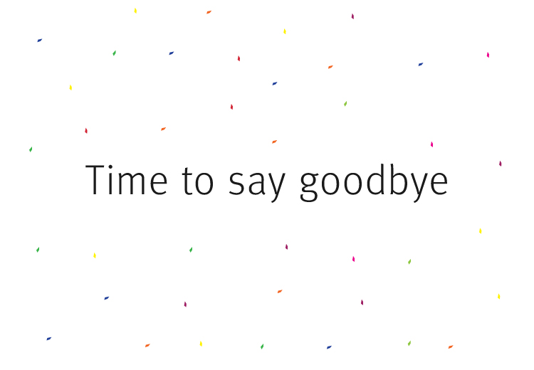 Time to say goodbye, 2016